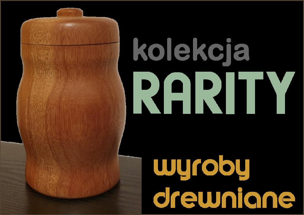Produkt drewniany Rarity